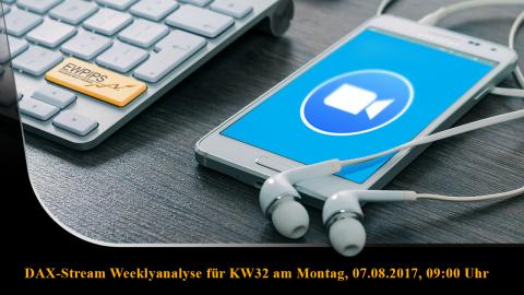 DAX-Stream Wochenanalyse für KW32 vom 07. August bis 11. August 2017